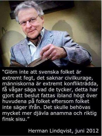 Herman Lindqvist om att svenska folket är fegt och saknar civilkurage