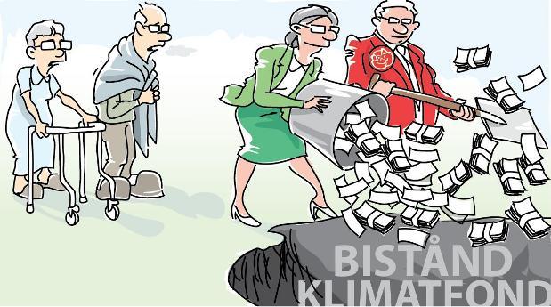 S+MP-regeringen lägger stora pengar på klimat utan resultat och bistånd, samtidig som folket (inte minst de som byggt upp landet, pensionärerna) får det allt sämre