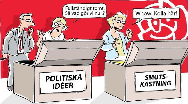 Socialdemokraterna saknar politiska förslag. Smutskastningar enda argument