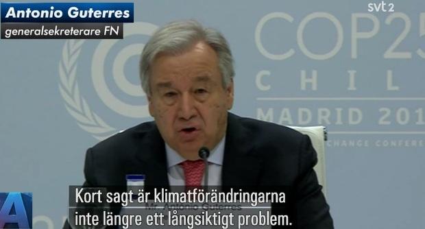 Antonio Guterres COP 25 i Madrid, klimatförändringar
